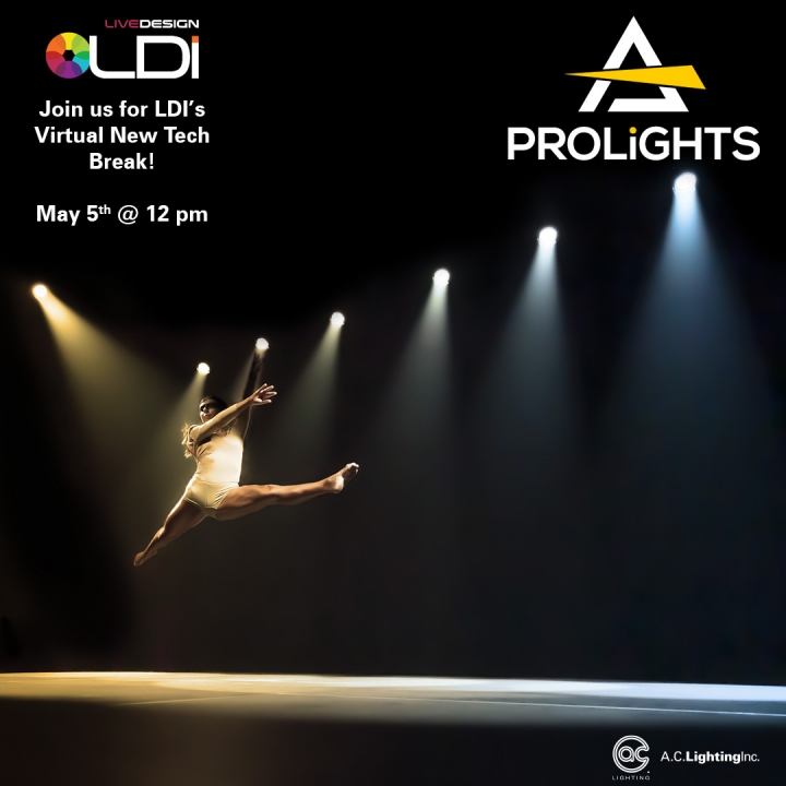 Join us for the LDI Virtual New Tech Break with PROLIGHTS